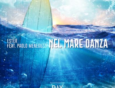 Nel mare danza (feat. Paolo Meneguzzi)